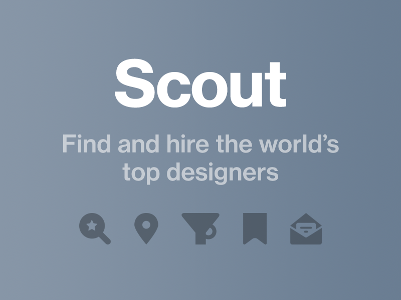 Scout by Dribbble