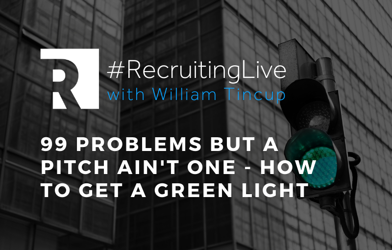 99 Problems But a Pitch Ain't One - How to Get a Green Light