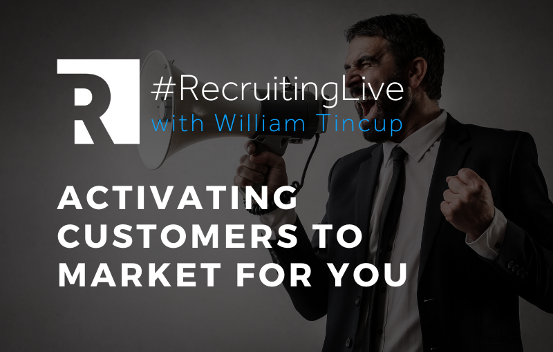 Activating Customers to Market for You