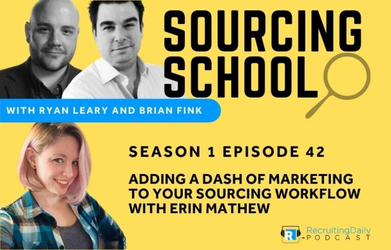Sourcing School: Adding a Dash of Marketing to your Sourcing Workflow with Erin Mathew