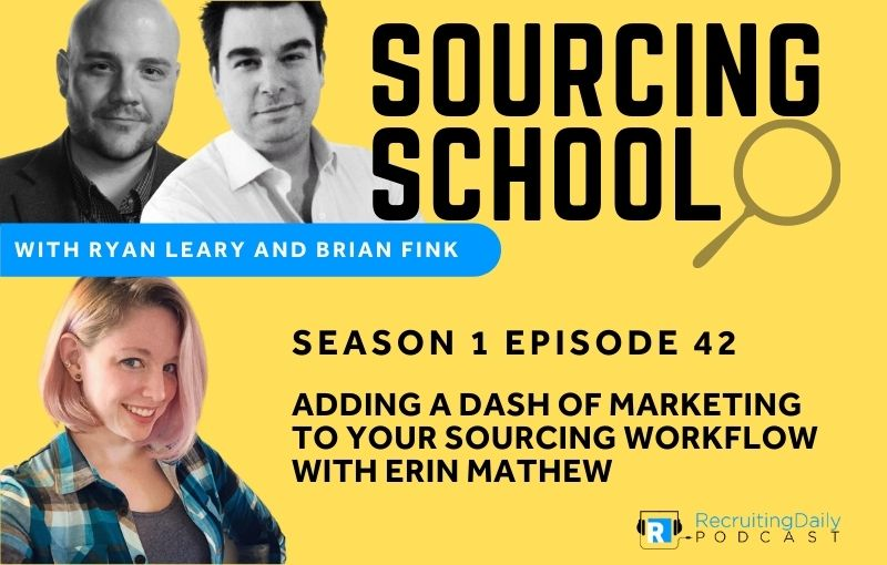 Adding a Dash of Marketing to your Sourcing Workflow with Erin Mathew
