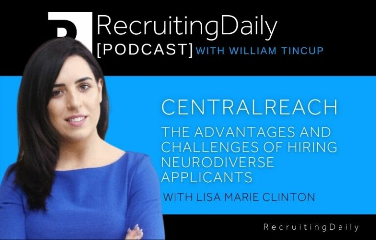CentralReach – The Advantages And Challenges Of Hiring Neurodiverse Applicants With Lisa Marie Clinton