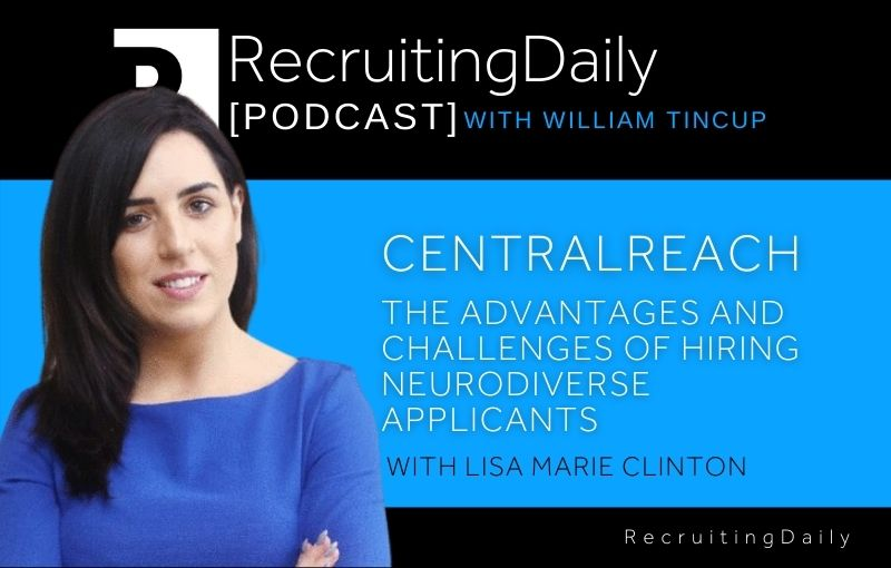 CentralReach - The Advantages And Challenges Of Hiring Neurodiverse Applicants with Lisa Marie Clinton