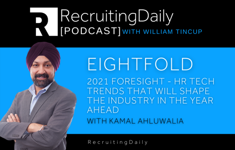 Eightfold – 2021 Foresight – HR Tech Trends that Will Shape the Industry in the Year Ahead with Kamal Ahluwalia