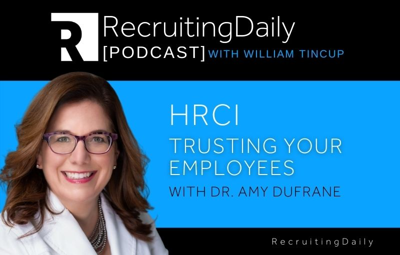 HRCI - Trusting Your Employees with Dr. Amy Dufrane