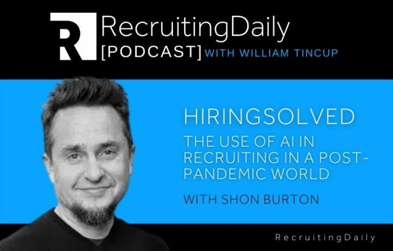 HiringSolved: The Use Of AI In Recruiting In A Post-Pandemic World With Shon Burton