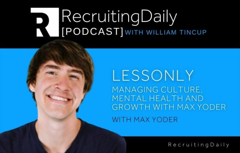 Lessonly: Managing Culture, Mental Health And Growth With Max Yoder