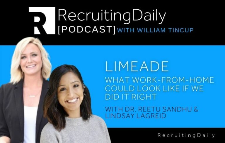 Limeade: What Work-From-Home Could Look Like If We Did It Right With Dr. Reetu Sandhu & Lindsay Lagreid