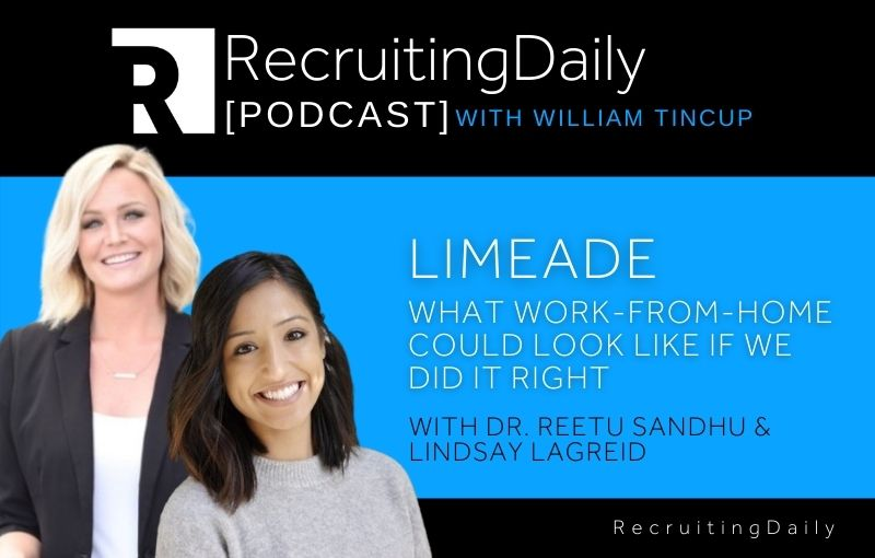 Limeade What Work-From-Home Could Look Like If We Did It Right with Dr. Reetu Sandhu & Lindsay Lagreid