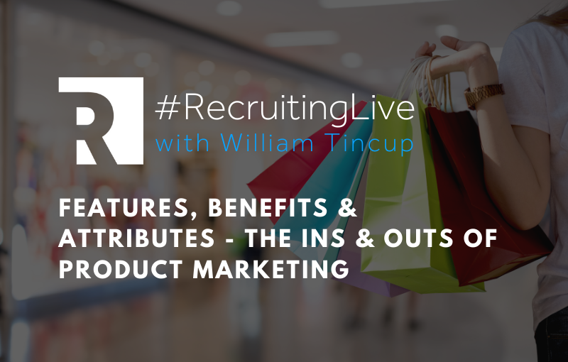 Features, Benefits & Attributes - The Ins & Outs of Product Marketing