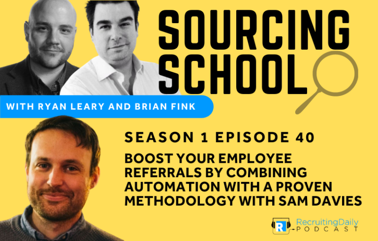 Sourcing School: Boost your employee referrals by combining automation with a proven methodology with Sam Davies