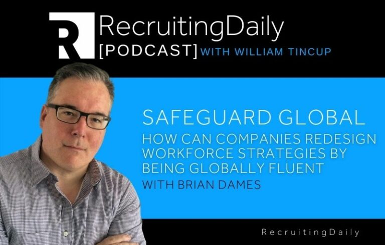 Safeguard Global – Redesign Workforce Strategies by Being Globally Fluent with Brian Dames