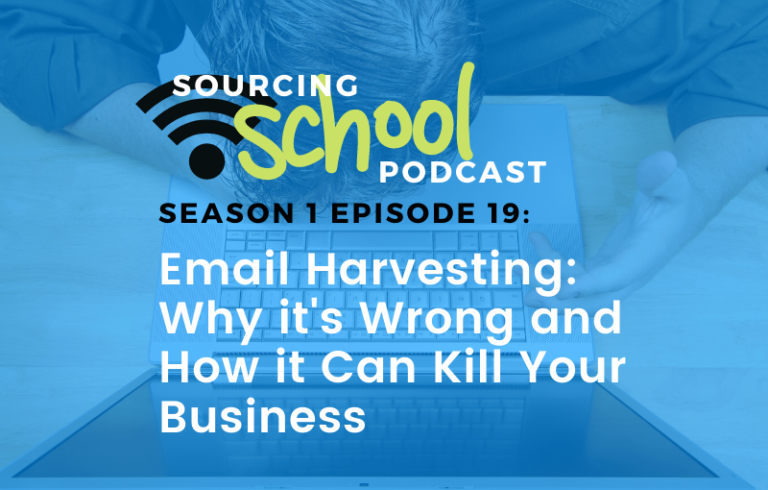 Sourcing School: Email Harvesting: Why it's Wrong and How it Can Kill Your Business