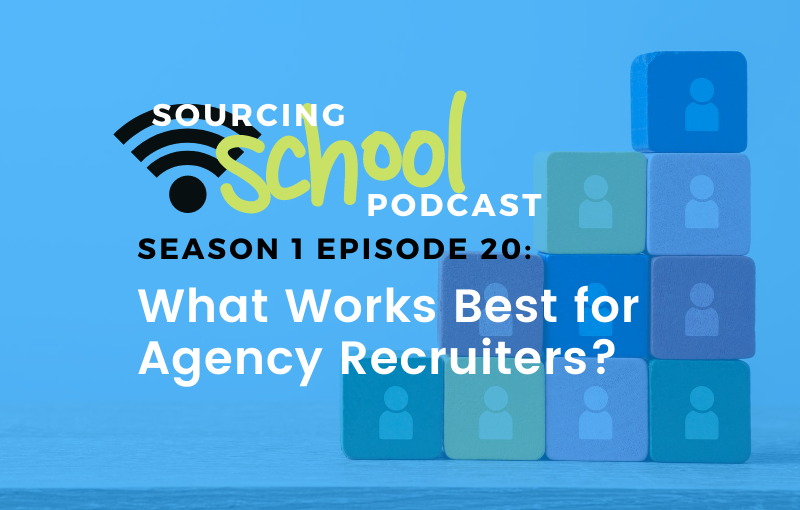 What Works Best for Agency Recruiters