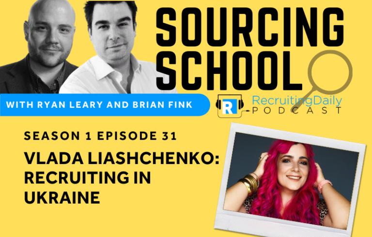 Sourcing School: Vlada Liashchenko – Recruiting in Ukraine