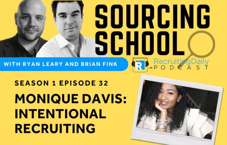 Sourcing School: Monique Davis – Intentional Recruiting