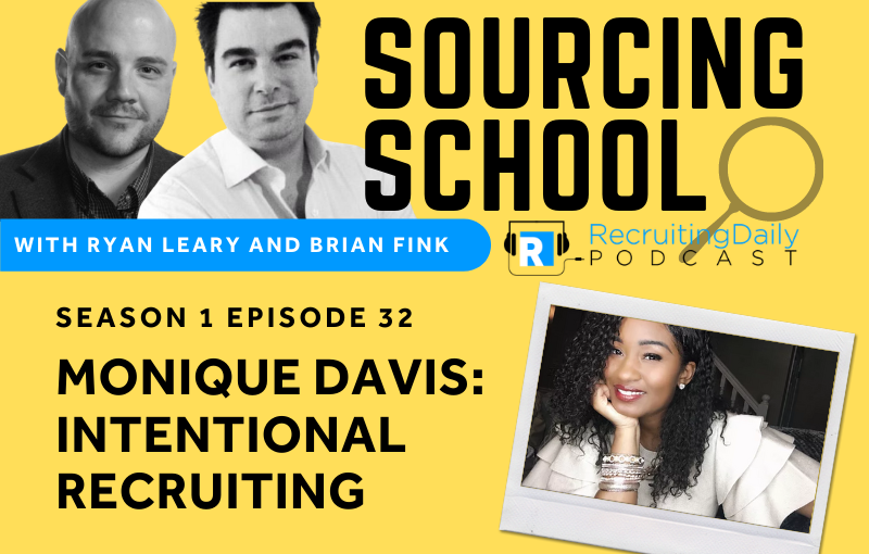 Sourcing School S1e32 Monique Davis Intentional Recruiting