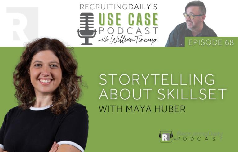 The Use Case Podcast: Storytelling about Skillset with Maya Huber