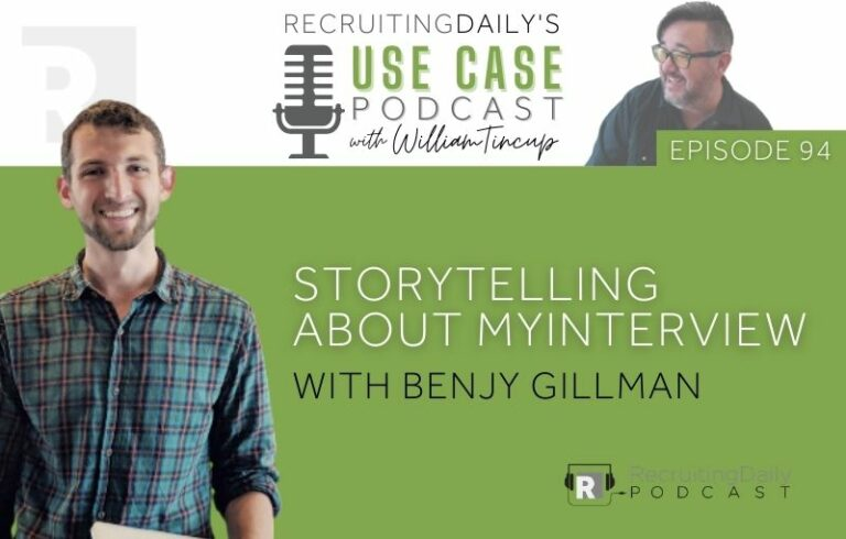 The Use Case Podcast: Storytelling about myInterview with Benjy Gillman