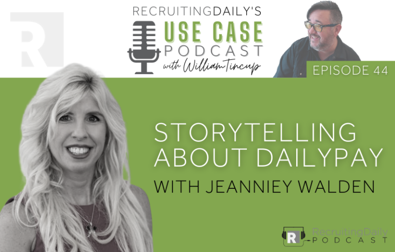 The Use Case Podcast: Storytelling about DailyPay with Jeanniey Walden