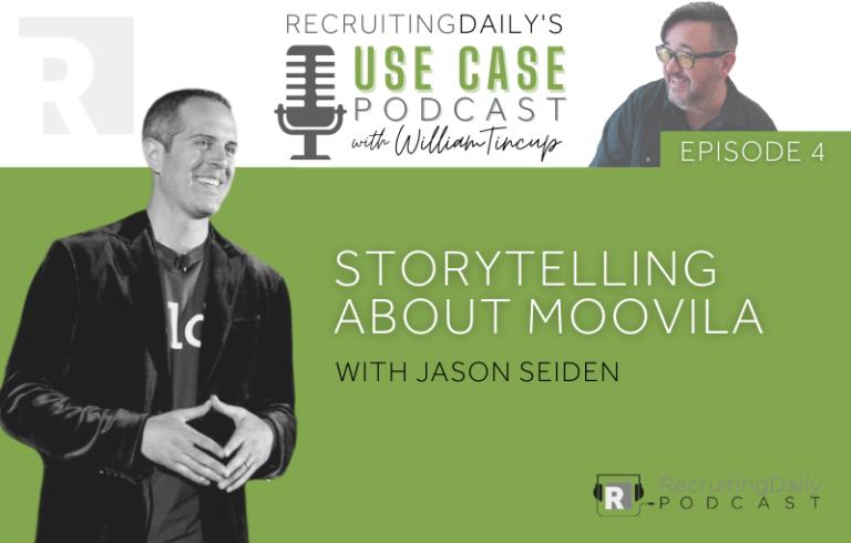 The Use Case Podcast: Storytelling about Moovila with Jason Seiden