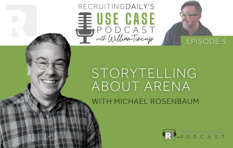 The Use Case Podcast: Storytelling about Arena with Mike Rosenbaum