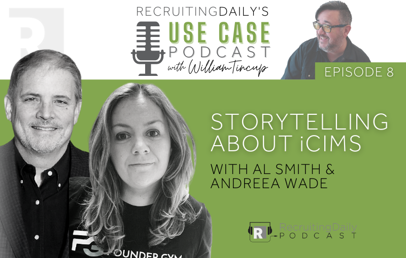 The Use Case Podcast S1E8 Storytelling about iCIMS