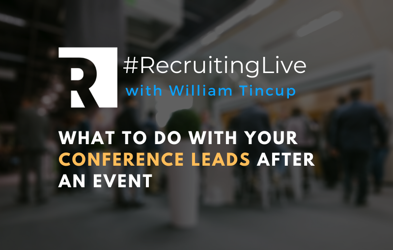What to Do with Your Conference Leads After an Event