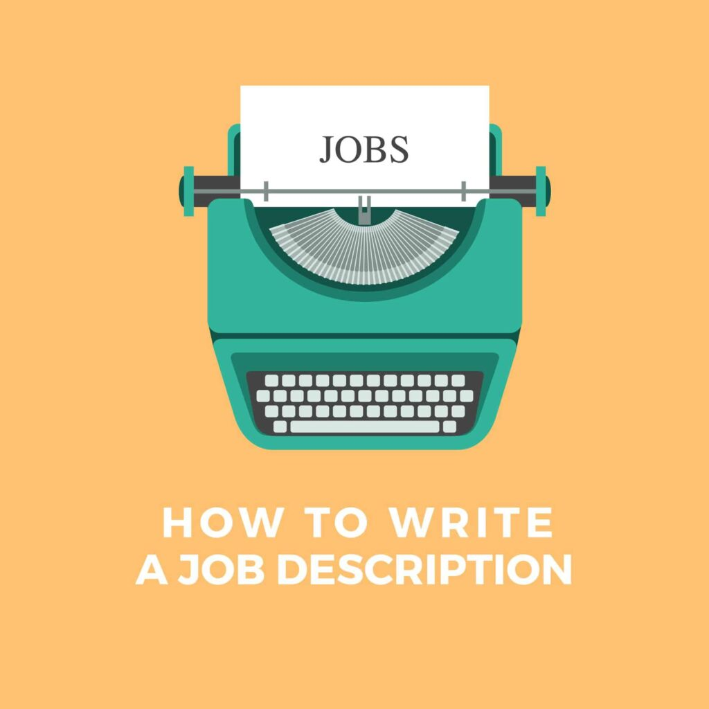 Write Good Job Descriptions