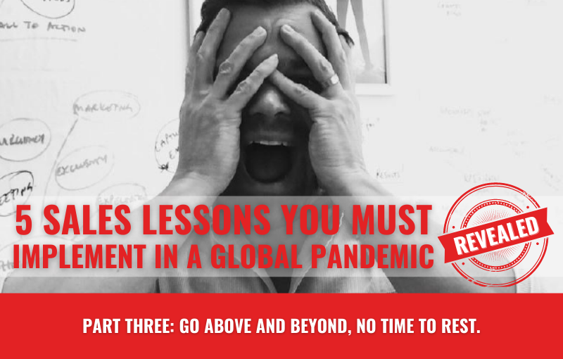 sales lessons in a global pandemic part three