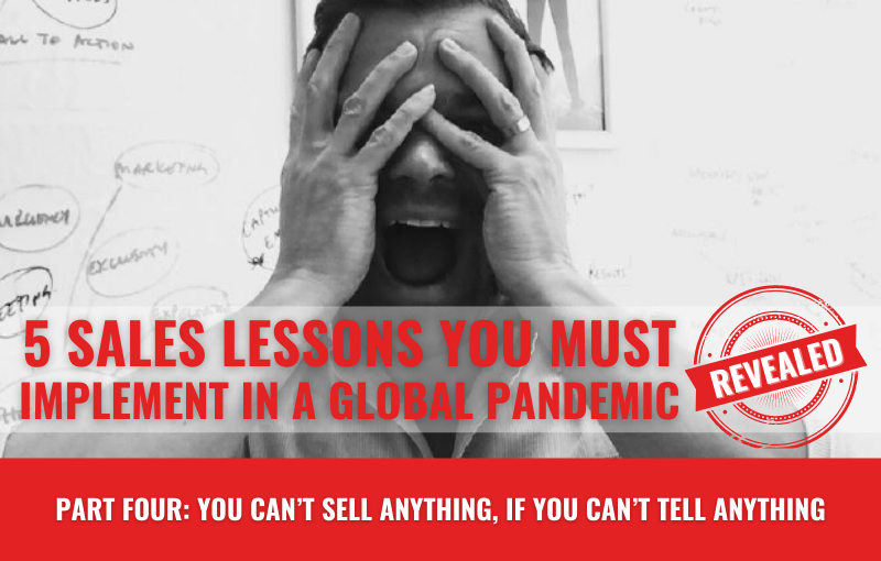 sales lessons in a global pandemic part four