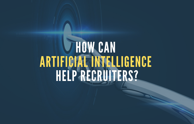 Artificial Intelligence Help Recruiters