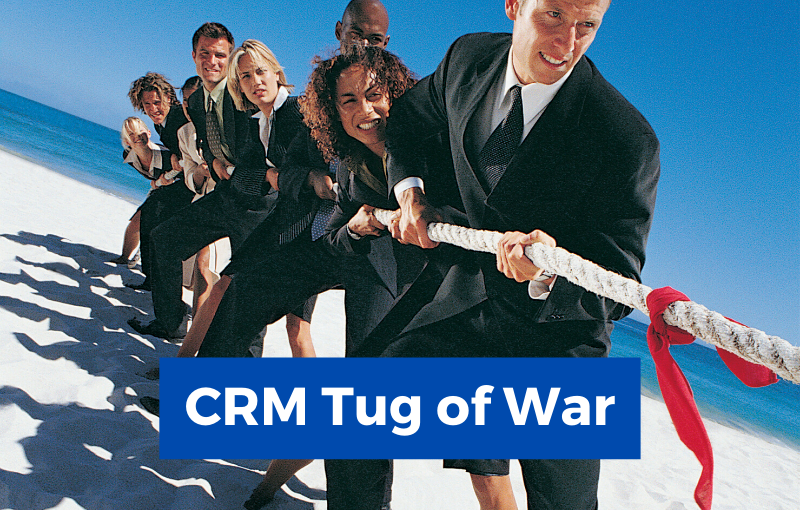 CRM Tug of War