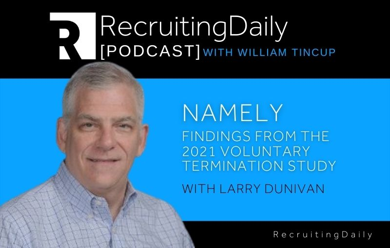 Namely - Findings From The 2021 Voluntary Termination Study With Larry Dunivan