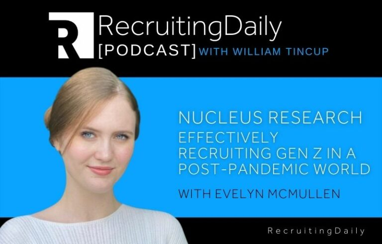 Nucleus Research: Effectively Recruiting Gen Z In A Post-Pandemic World With Evelyn McMullen
