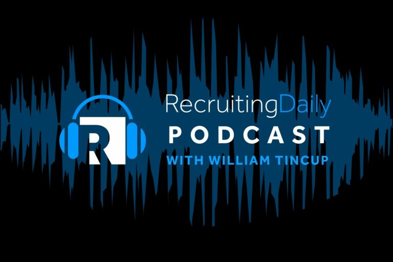 RecruitingDaily Podcast with William Tincup