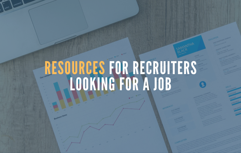 Resources for Recruiters Looking for a Job