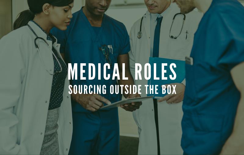 sourcing medical roles