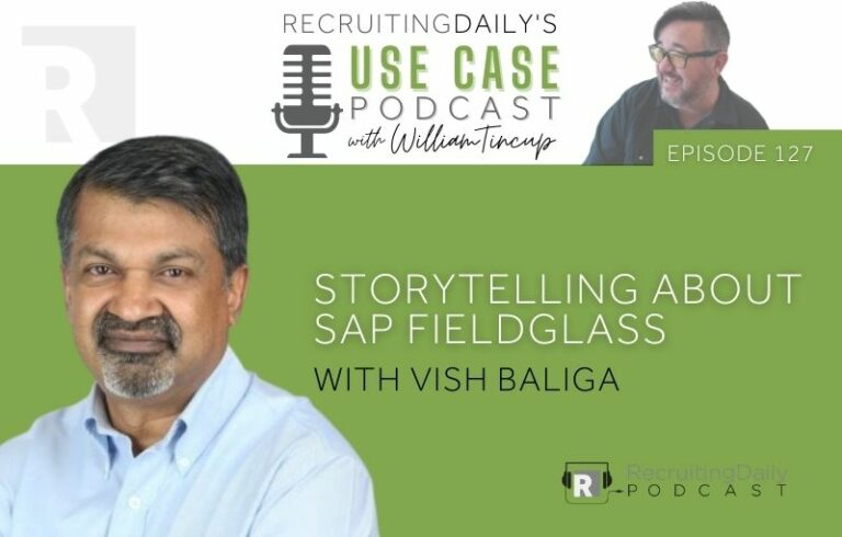 The Use Case Podcast: Storytelling about SAP Fieldglass with Vish Baliga